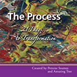 PROCESS (The): 21 Days to Transformation
