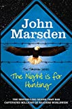 The Night is for Hunting (The Tomorrow Series)