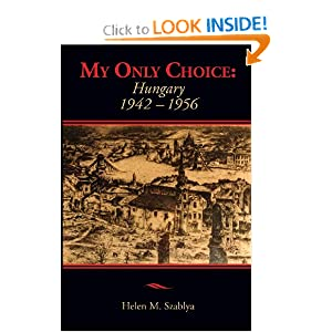 My Only Choice: 1942-1956 Hungary read online
