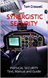 Synergistic Security (Synergistic Security Systems)