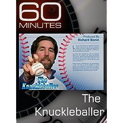 60 Minutes - The Knuckleballer