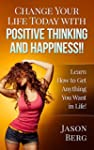 CHANGE YOUR LIFE TODAY WITH POSITIVE...