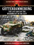 G�tterd�mmerung - The Last Days of th...