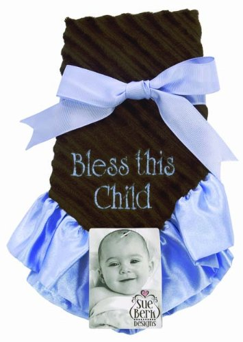 "Baby Boy - Plush Soft Blankie with ""Bless This Child"" Embroidered in Blue"