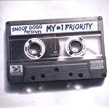 Snoop Dogg Presents : My #1 Prioritypar Snoop Dogg