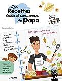 Les recettes drôles et savoureuses de Papa...