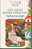 img - for One Night Before Christmas (Enchanted S.) book / textbook / text book