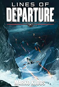 Lines Of Departure by Marko Kloos ebook deal