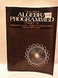 img - for Algebra Programmed: Part 3 (Pt. 3) book / textbook / text book