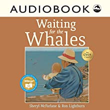 Waiting for the Whales Audiobook by Sheryl McFarlane Narrated by Priscilla Holbrook