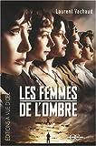 echange, troc Laurent Vachaud - Les femmes de l'ombre