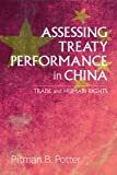 Assessing Treaty Performance in China: Trade and Human Rights (Asia Pacific Legal Culture and Globalization Series)