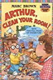 Arthur, Clean Your Room! (Step into Reading Sticker Book)