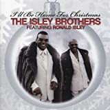 Isley Brothers I'll Be Home for Christmas