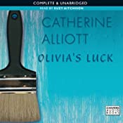 Olivia's Luck | [Catherine Alliott]
