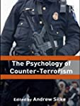 The Psychology of Counter-Terrorism (...