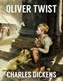 img - for OLIVER TWIST (illustrated and unabridged, with all the original illustrations from its first publication) book / textbook / text book