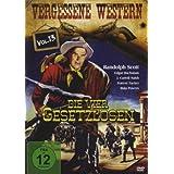 """Die Vier Gesetzlosen - Vergessene Western Vol. 13von """"Randolph Scott"""""""