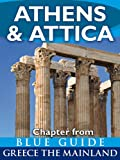img - for Athens & Attica - Blue Guide Chapter (from Blue Guide Greece the Mainland) book / textbook / text book