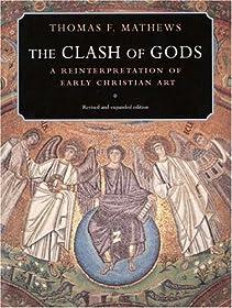 Clash of Gods: A Reinterpretation of Early Christian Art