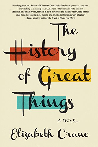 The History of Great Things: A Novel PDF