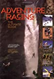 Adventure Racing: The Ultimate Guide