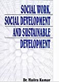 Social Work, Social Development and Sustainable Development best price on Amazon @ Rs. 185