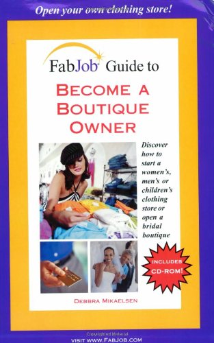 Fabjob Guide To Become A Boutique Owner (Fabjob Guides)