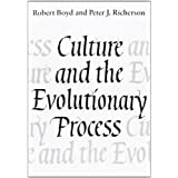 Culture and the Evolutionary Processby Boyd