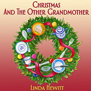Christmas and the Other Grandmother Audiobook