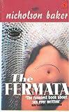 The Fermata (Vintage Blue) (0099466929) by Baker, Nicholson