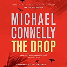 The Drop: Harry Bosch, Book 17 (       UNABRIDGED) by Michael Connelly Narrated by Len Cariou