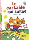 echange, troc Amélie Sarn - Le cartable qui sonne