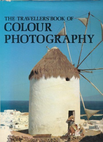 The Travellers' Book of Colour Photography
