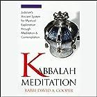 Kabbalah Meditation Rede von Rabbi David Cooper Gesprochen von: Rabbi David Cooper