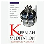 Kabbalah Meditation | Rabbi David Cooper