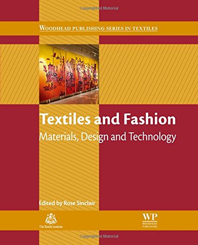 Textiles and Fashion: Materials, Design and Technology (Woodhead Publishing Series in Textiles) portable digital version ebook free download