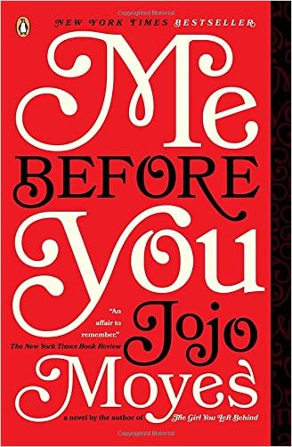 Me Before You written by Jojo Moyes