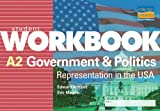 img - for A2 Government and Politics: Student Workbook: Representation in the USA book / textbook / text book
