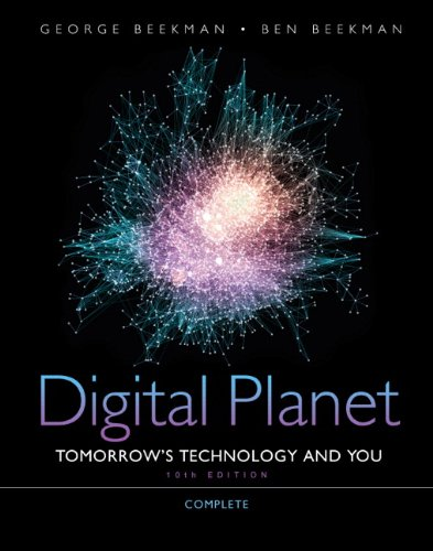 Digital Planet: Tomorrow's Technology and You, Complete...