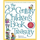 The 20th-Century Children's Book Treasury: Picture Books and Stories to Read Aloud ~ Janet Schulman