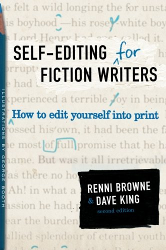 Self-Editing for Fiction Writers, Second Edition: How to...