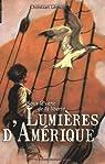 Sous le vent de la libert�, Tome 1 : Lumi�res d'Am�rique par L�ourier