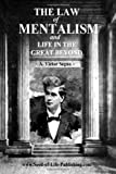 img - for The Law Of Mentalism & Life In The Great Beyond book / textbook / text book