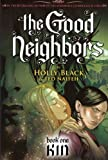 Kin (Turtleback School & Library Binding Edition) (Good Neighbors (Pb)) (0606144390) by Black, Holly
