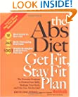 The Abs Diet Get Fit Stay Fit Plan: The Exercise Program to Flatten Your Belly, Reshape Your Body, and Give You Abs for Life!