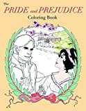 img - for The Pride and Prejudice Coloring Book by Molly Maguire (2016-07-30) book / textbook / text book