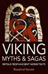 Viking Myths & Sagas: Retold from Anc...