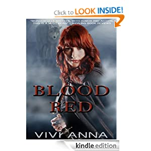 Free Kindle Book: Blood Red, by Vivi Anna. Publication Date: September 22, 2012