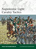 img - for Napoleonic Light Cavalry Tactics (Elite) book / textbook / text book